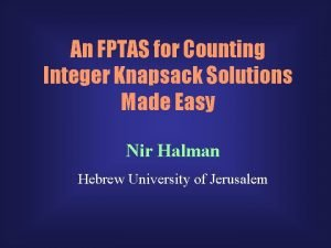 An FPTAS for Counting Integer Knapsack Solutions Made