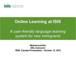 Online Learning at ISIS A userfriendly language learning