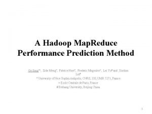 A Hadoop Map Reduce Performance Prediction Method Ge