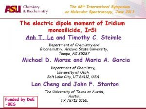 The 68 th International Symposium on Molecular Spectroscopy