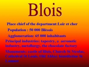 Place chief of the department Loir et cher