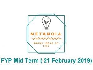 FYP Mid Term 21 February 2019 Agenda 1