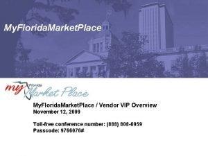 My Florida Market Place Vendor VIP Overview November