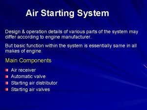 Air Starting System Design operation details of various