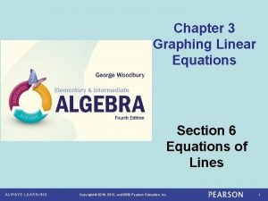 Chapter 3 Graphing Linear Equations Section 6 Equations