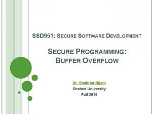 SSD 951 SECURE SOFTWARE DEVELOPMENT SECURE PROGRAMMING BUFFER