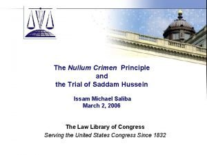 The Law Library of Congress The Nullum Crimen