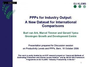 PPPs for Industry Output A New Dataset for