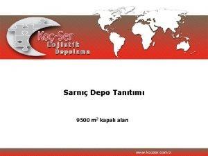 Sarn Depo Tantm 9500 m 2 kapal alan