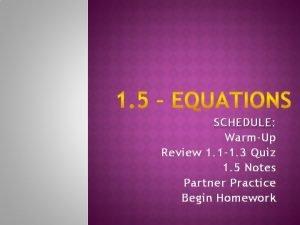 SCHEDULE SCHEDULE WarmUp Review 1 1 1 3