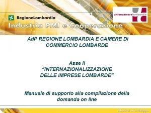Ad P REGIONE LOMBARDIA E CAMERE DI COMMERCIO