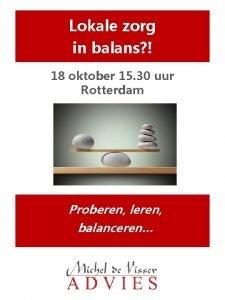 Lokale zorg in balans 18 oktober 15 30