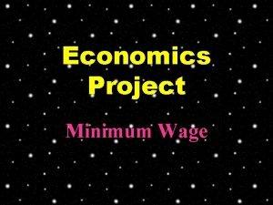 Economics Project Minimum Wage Minimum Wage Since 1997