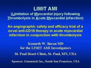 LIMIT AMI LImitation of Myocardial Injury following Thrombolysis