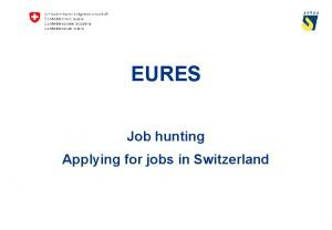 EURES Job hunting Applying for jobs in Switzerland