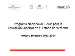 Programa Nacional de Becas para la Educacin Superior