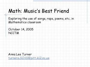 Math Musics Best Friend Exploring the use of