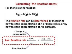 Calculating the Reaction Rates For the following reaction