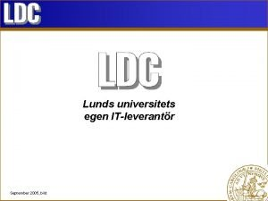 Lunds universitets egen ITleverantr September 2005 bild Ny