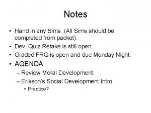 Notes Hand in any Sims All Sims should