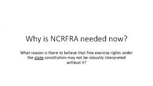 Why is NCRFRA needed now What reason is