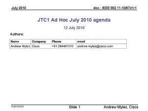 July 2010 doc IEEE 802 11 100741 r