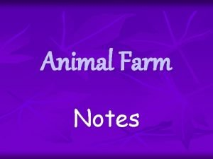 Animal Farm Notes Internal Conflicts in Animal Farm