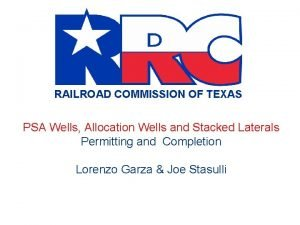RAILROAD COMMISSION OF TEXAS PSA Wells Allocation Wells