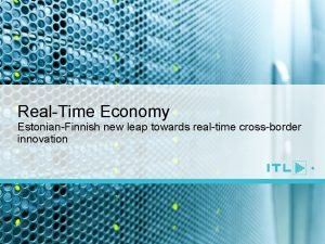RealTime Economy EstonianFinnish new leap towards realtime crossborder