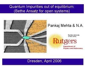 Quantum Impurities out of equilibrium Bethe Ansatz for