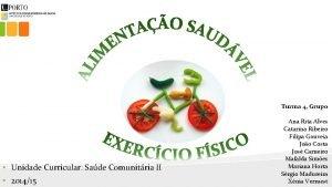 Turma 4 Grupo Unidade Curricular Sade Comunitria II
