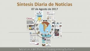 Sntesis Diaria de Noticias 07 de Agosto de
