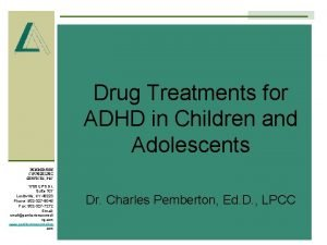 Drug Treatments for ADHD in Children and Adolescents