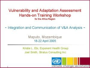 Vulnerability and Adaptation Assessment Handson Training Workshop for