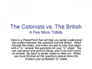 The Colonists vs The British A Few More