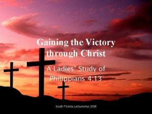 Gaining the Victory through Christ A Ladies Study