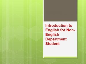 Introduction to English for Non English Department Student
