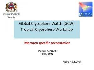 Global Cryosphere Watch GCW Tropical Cryosphere Workshop Morocco