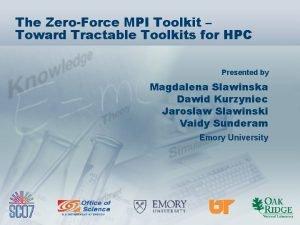 The ZeroForce MPI Toolkit Toward Tractable Toolkits for