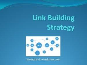 Link Building Strategy seoaranyak wordpress com Advanced Link