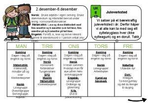 2 desember6 desember Norsk Bruke adjektiv i egen