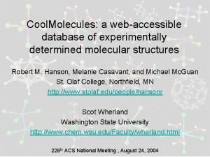 Cool Molecules a webaccessible database of experimentally determined