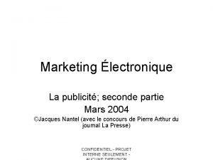 Marketing lectronique La publicit seconde partie Mars 2004
