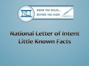 National Letter of Intent Little Known Facts 1