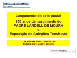 PANCOLECIONISMO TEMTICO apresenta Lanamento do selo postal 150