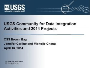 USGS Community for Data Integration Activities and 2014