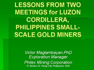 LESSONS FROM TWO MEETINGS for LUZON CORDILLERA PHILIPPINES