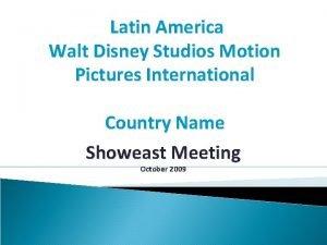Latin America Walt Disney Studios Motion Pictures International