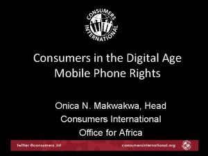 Consumers in the Digital Age Mobile Phone Rights