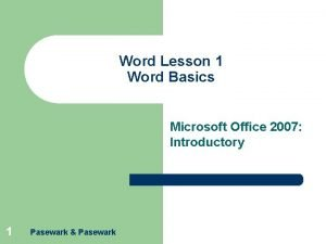 Word Lesson 1 Word Basics Microsoft Office 2007